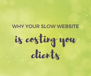 Why your slow website is costing you clients featured image