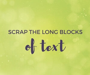 scrap the long blocks of text blog image