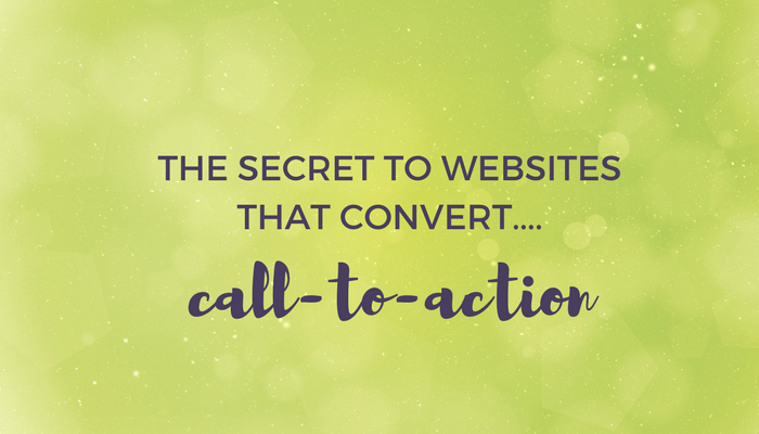 the secret to websites that convert call to action header image