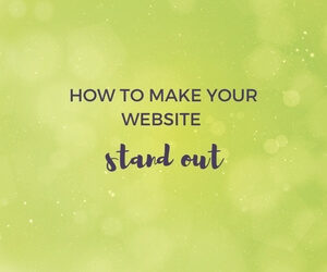 How to make your website stand out featured image