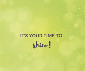 your-time-to-shine