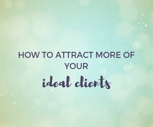 How to attract more of your ideal clients featured image